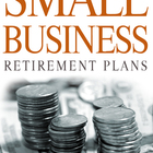 Why Your Small Business Should Consider Implementing A Retirement Plan Program